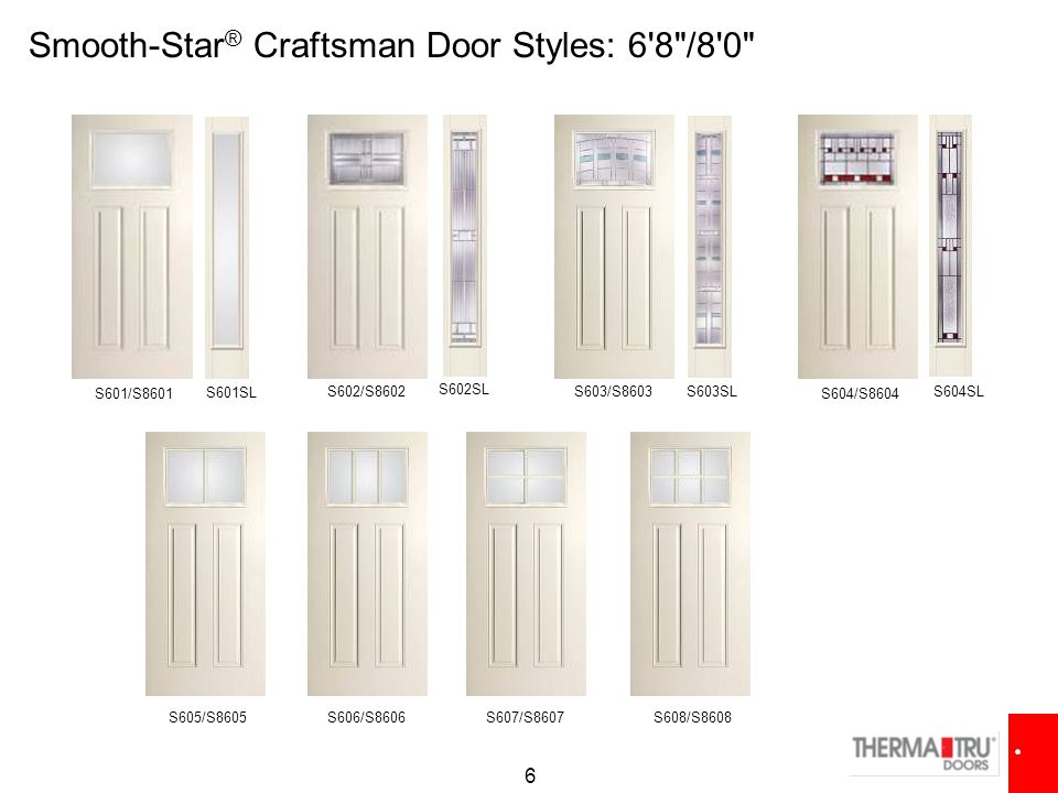 Smooth-Star® Craftsman Door Styles: 6 8 /8 0
