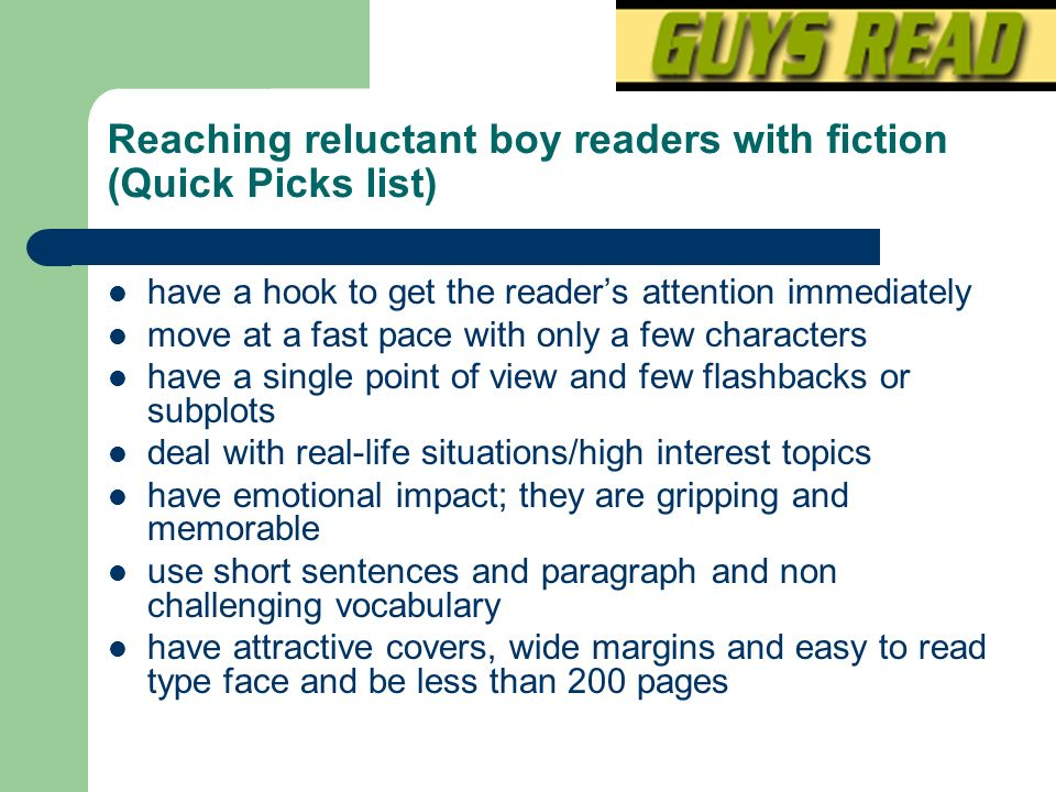 Reaching reluctant boy readers with fiction (Quick Picks list)