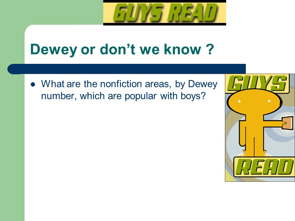 Dewey or don't we know .