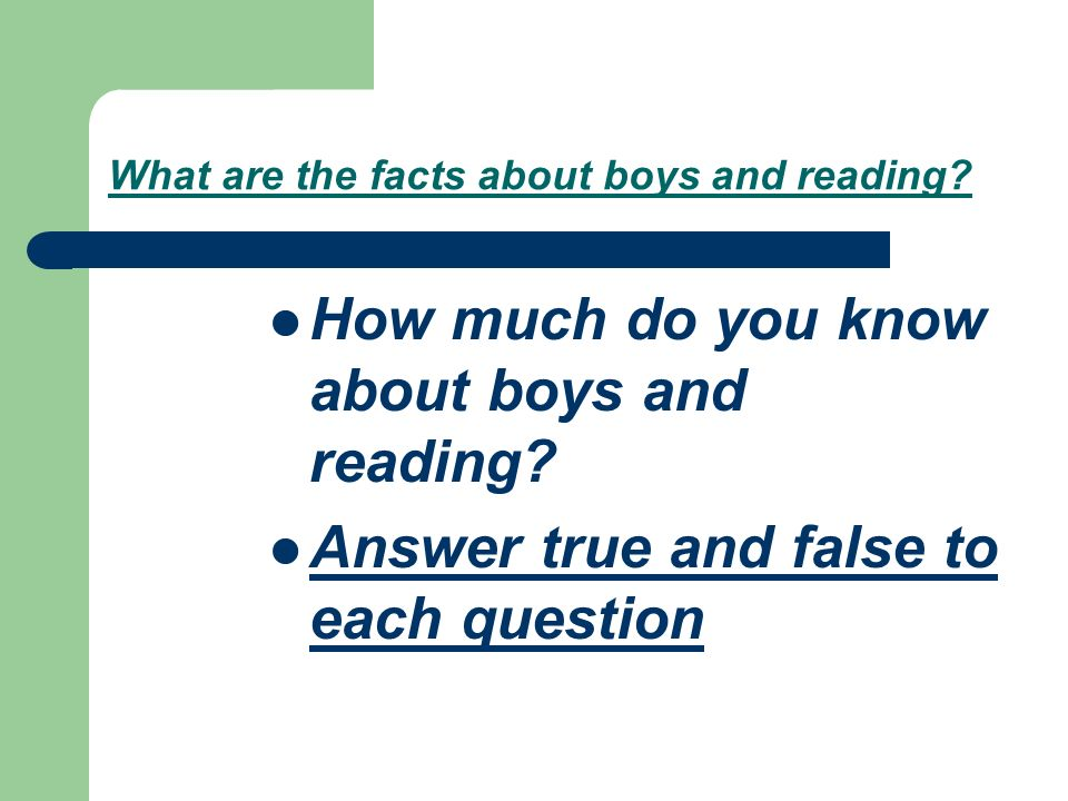 What are the facts about boys and reading