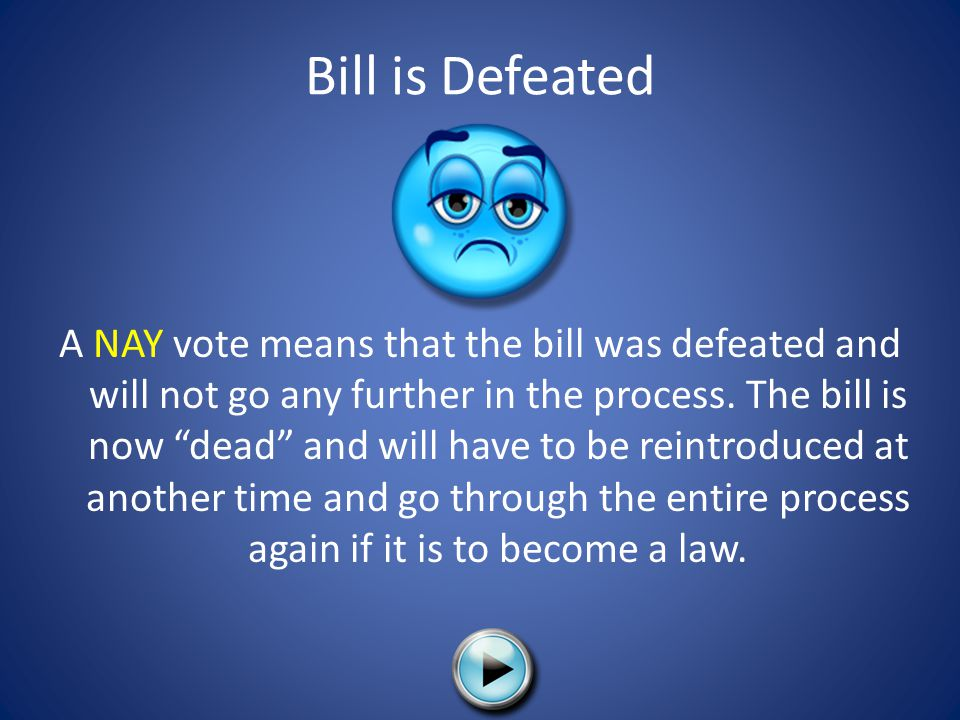 Bill is Defeated