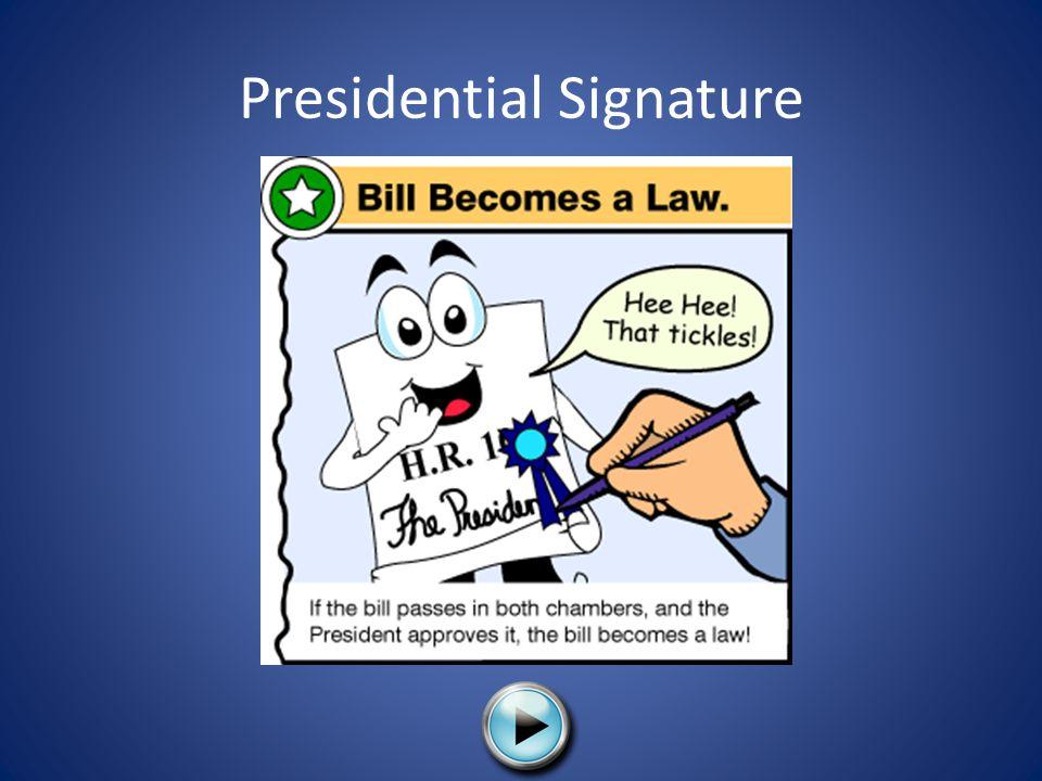 Presidential Signature