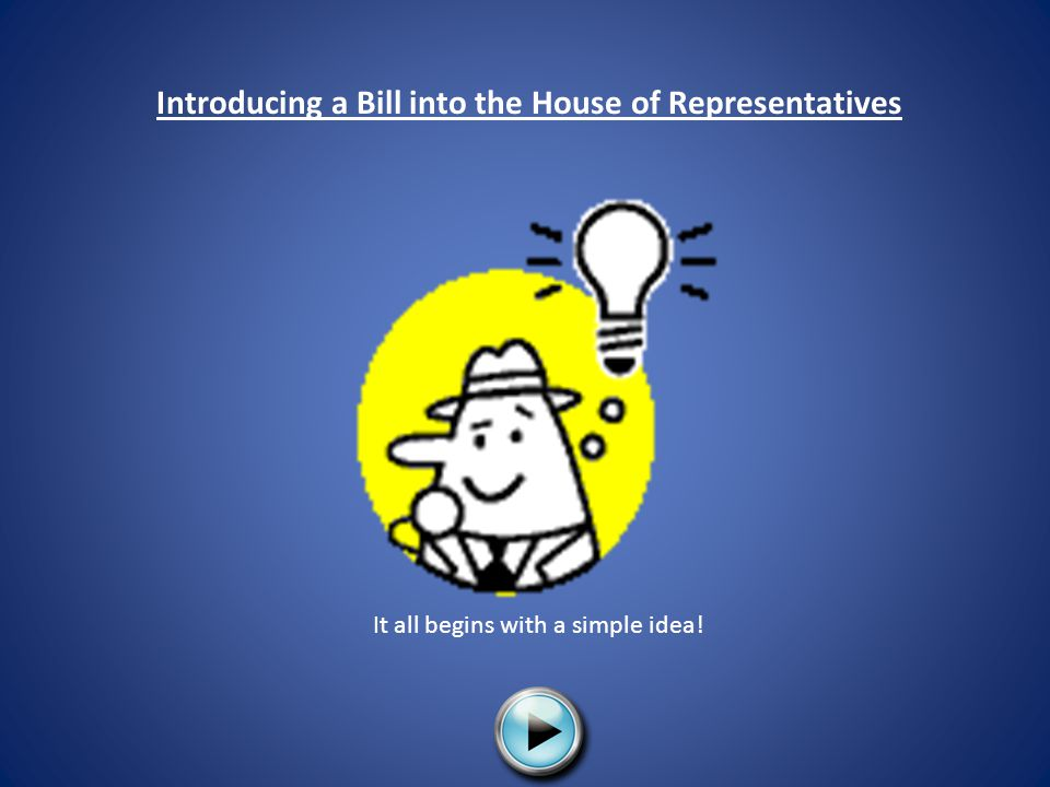 Introducing a Bill into the House of Representatives