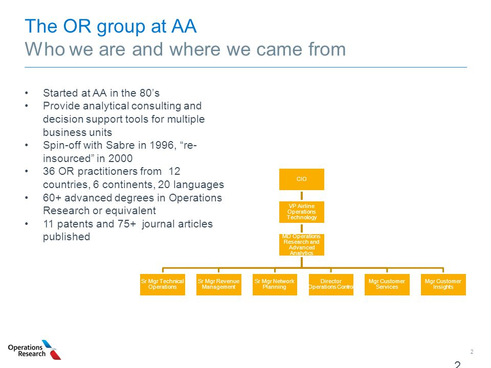 The OR group at AA Who we are and where we came from