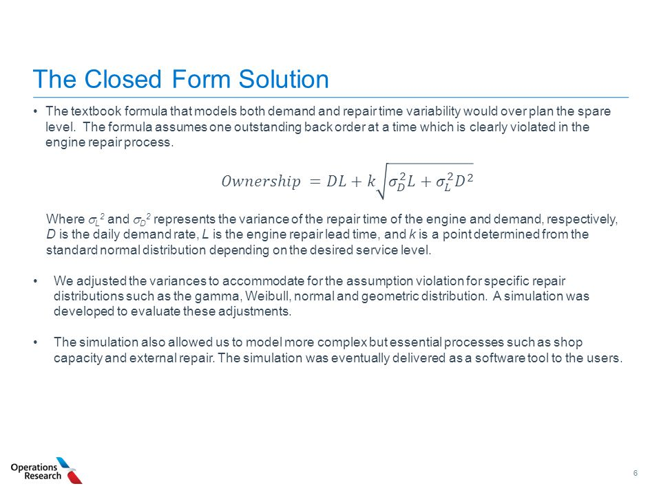 The Closed Form Solution