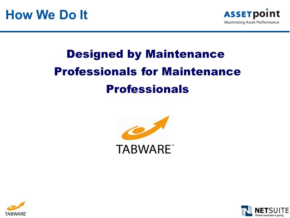How We Do It Designed by Maintenance Professionals for Maintenance
