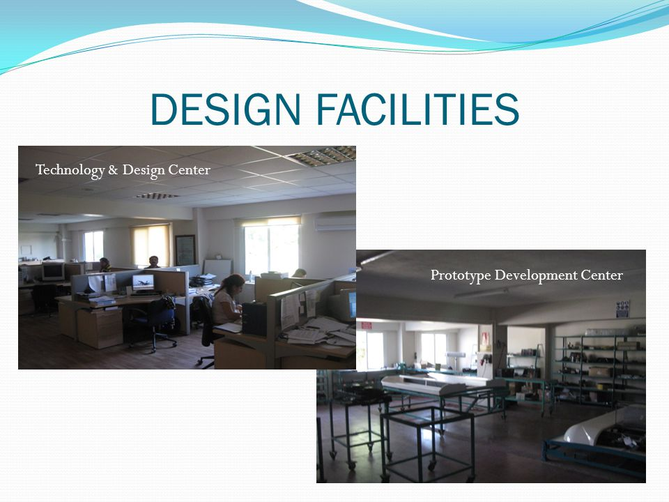 DESIGN FACILITIES Technology & Design Center