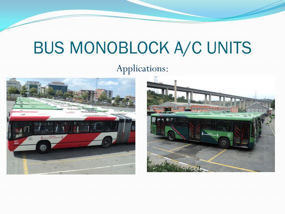 BUS MONOBLOCK A/C UNITS