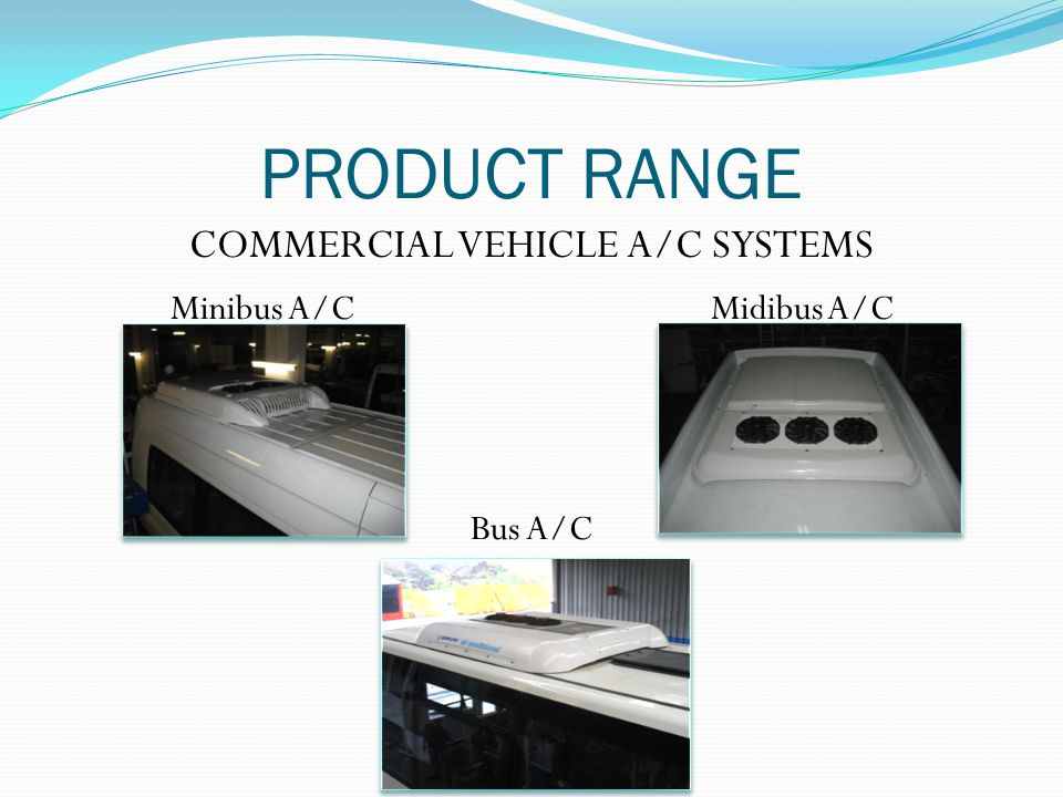 COMMERCIAL VEHICLE A/C SYSTEMS