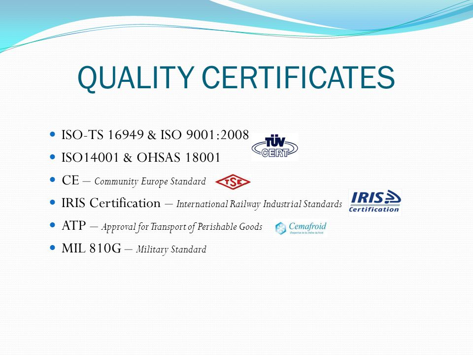 QUALITY CERTIFICATES ISO-TS 16949 & ISO 9001:2008 o