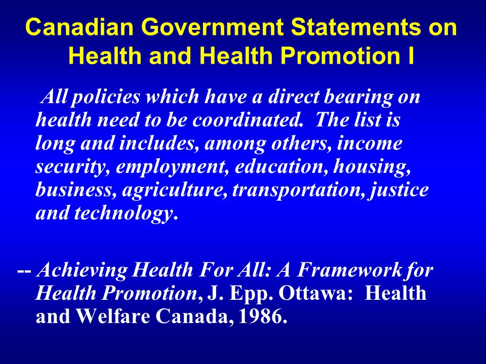 Canadian Government Statements on Health and Health Promotion I