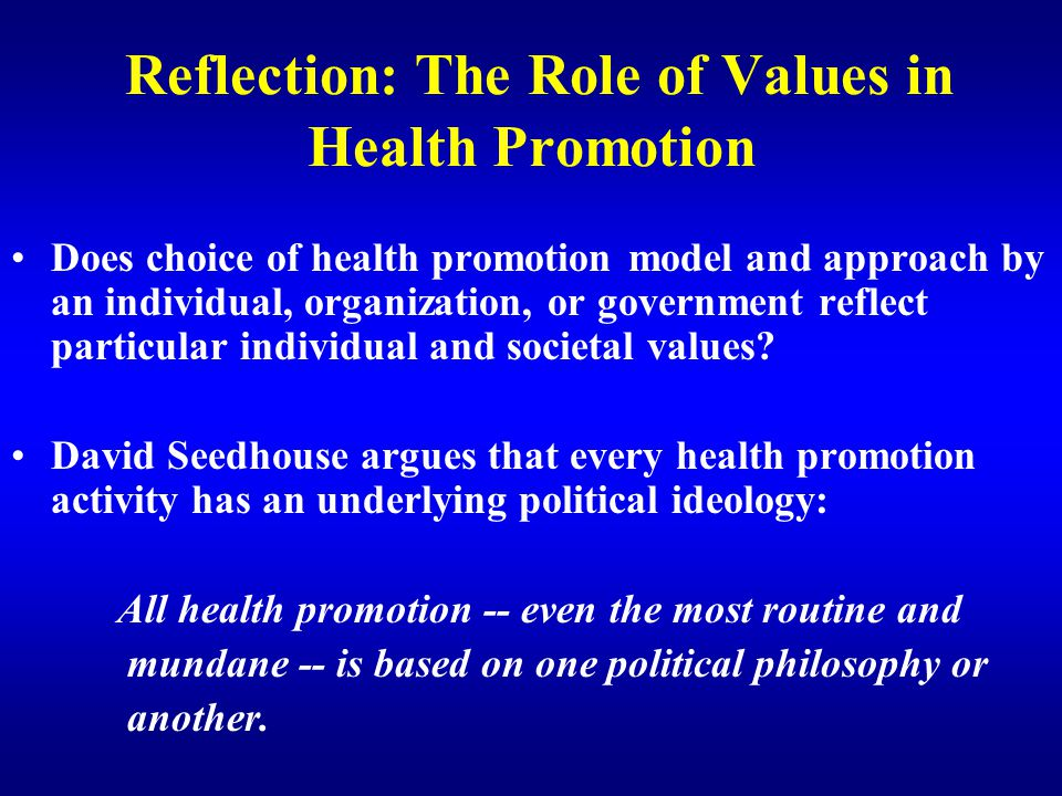 Reflection: The Role of Values in Health Promotion