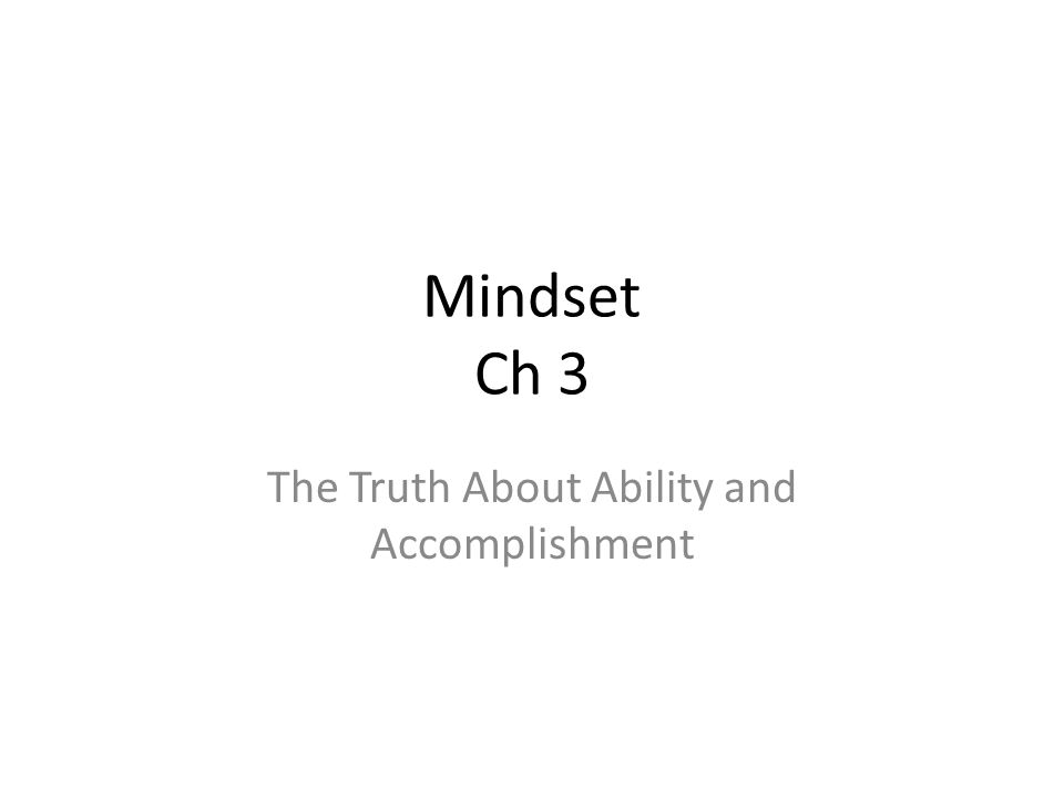 The Truth About Ability and Accomplishment