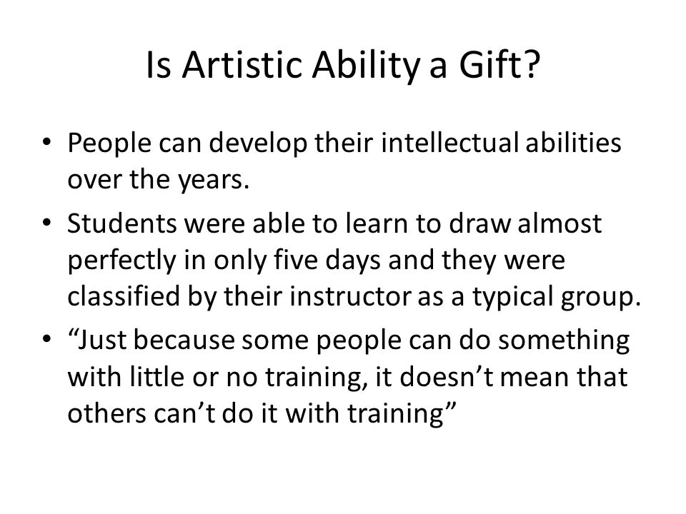 Is Artistic Ability a Gift