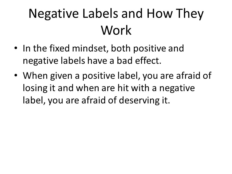Negative Labels and How They Work