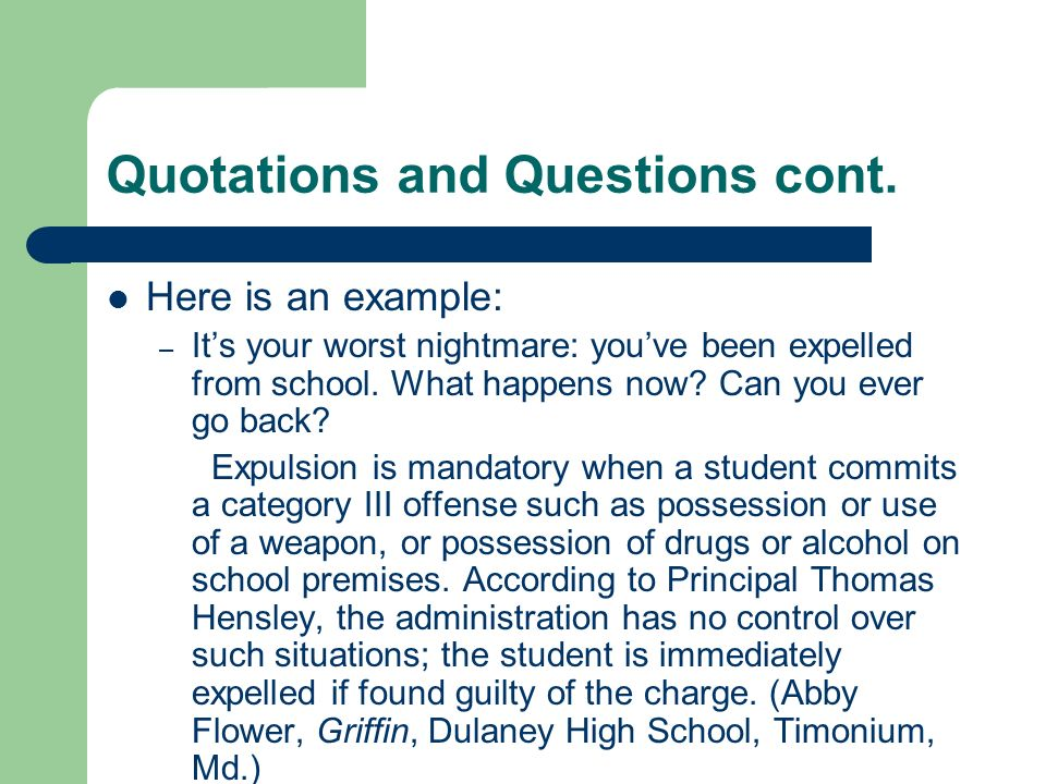 Quotations and Questions cont.