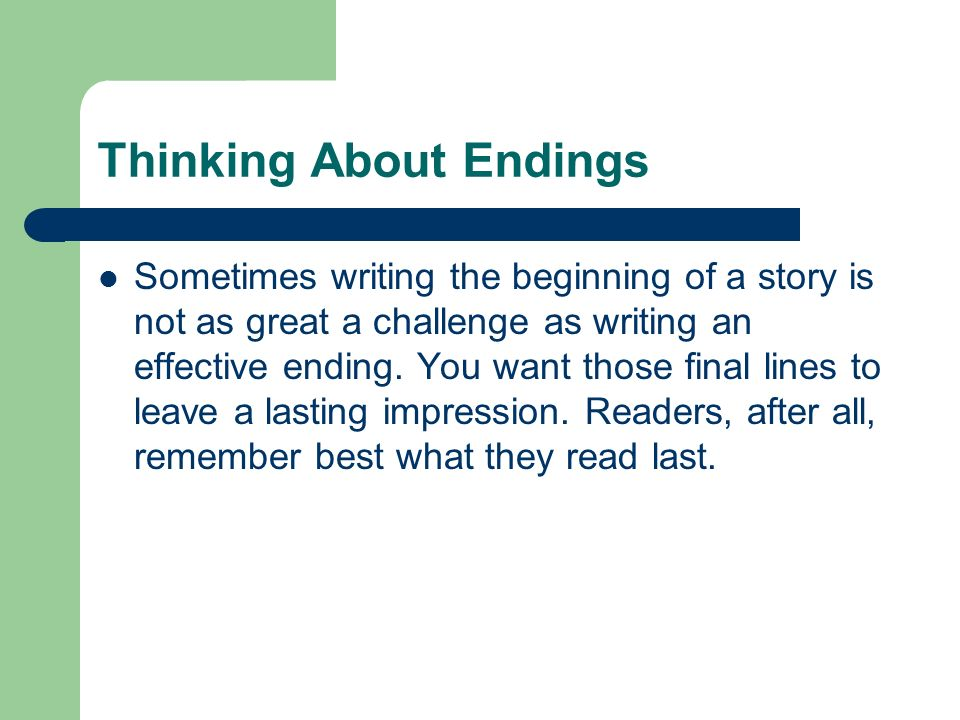 Thinking About Endings