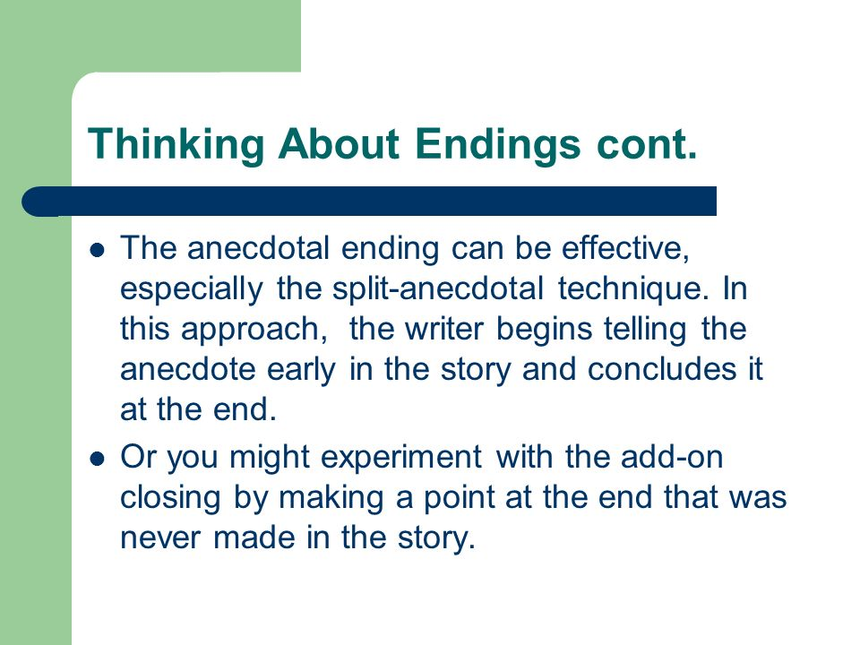 Thinking About Endings cont.
