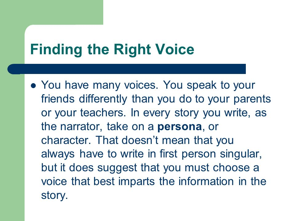 Finding the Right Voice