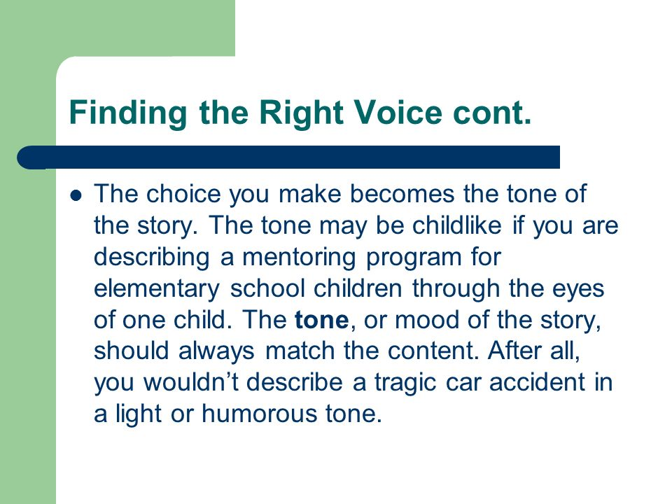 Finding the Right Voice cont.