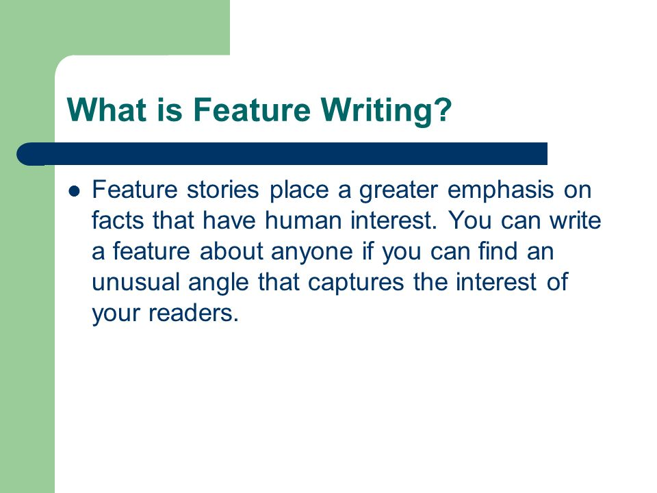 What is Feature Writing
