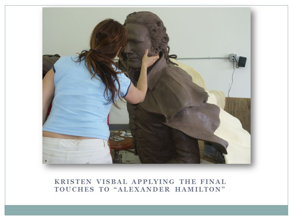 Kristen Visbal applying the final touches to Alexander Hamilton