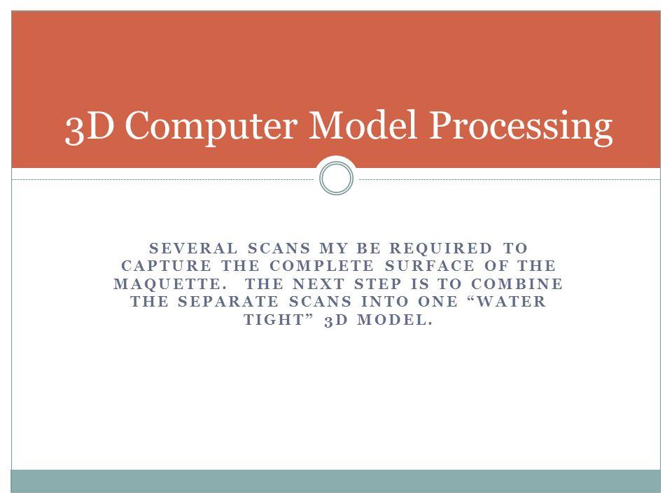 3D Computer Model Processing