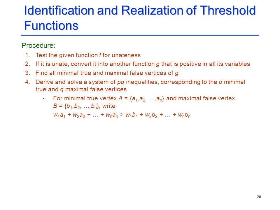 Identification and Realization of Threshold Functions