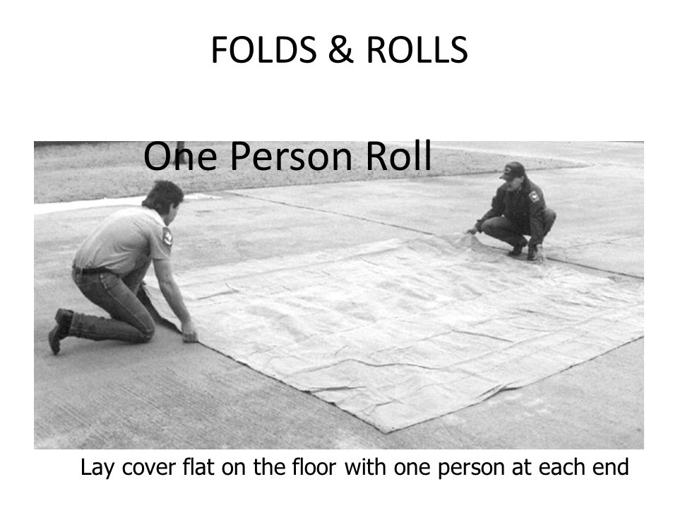 One Person Roll FOLDS & ROLLS