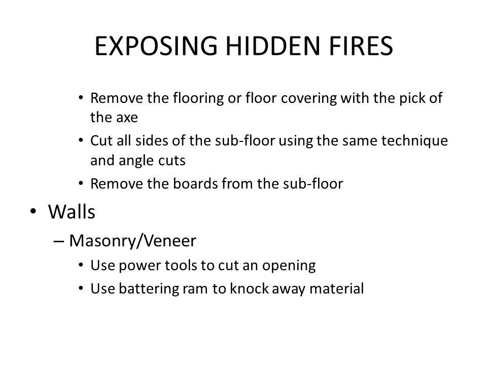 EXPOSING HIDDEN FIRES Walls Masonry/Veneer