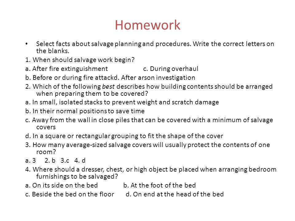 Homework Select facts about salvage planning and procedures. Write the correct letters on the blanks.