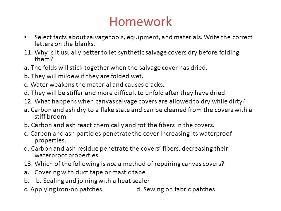 Homework Select facts about salvage tools, equipment, and materials. Write the correct letters on the blanks.