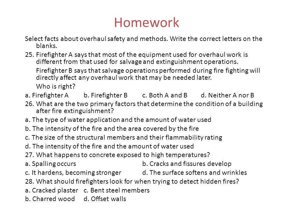 Homework Select facts about overhaul safety and methods. Write the correct letters on the blanks.
