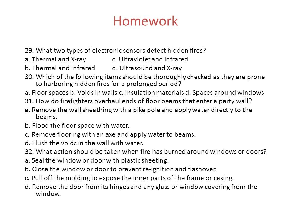 Homework 29. What two types of electronic sensors detect hidden fires