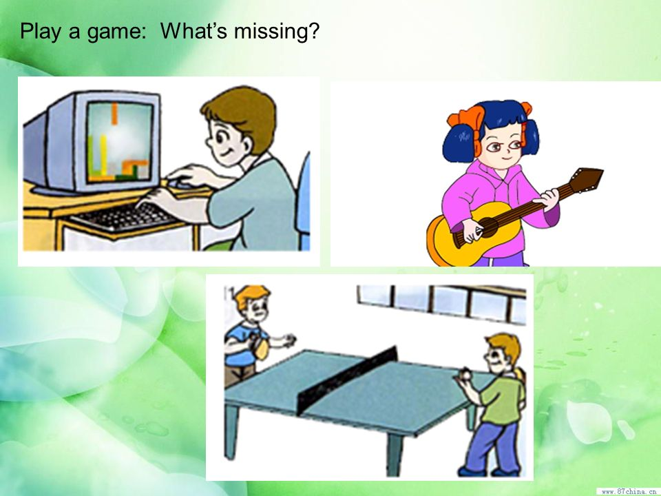 Play a game: What's missing