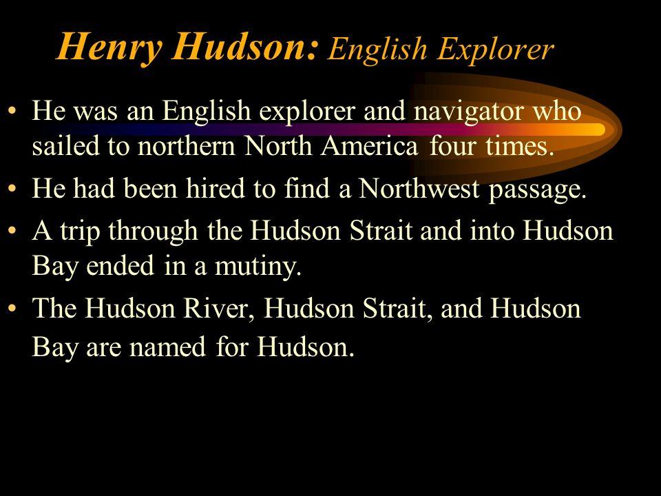 Henry Hudson: English Explorer