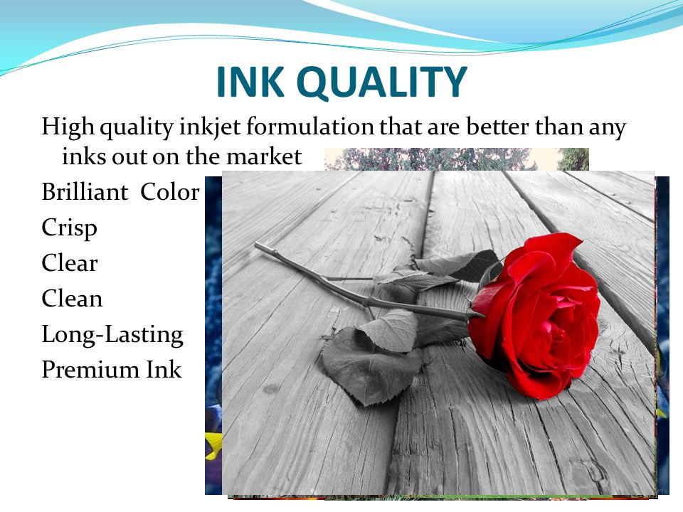 INK QUALITY