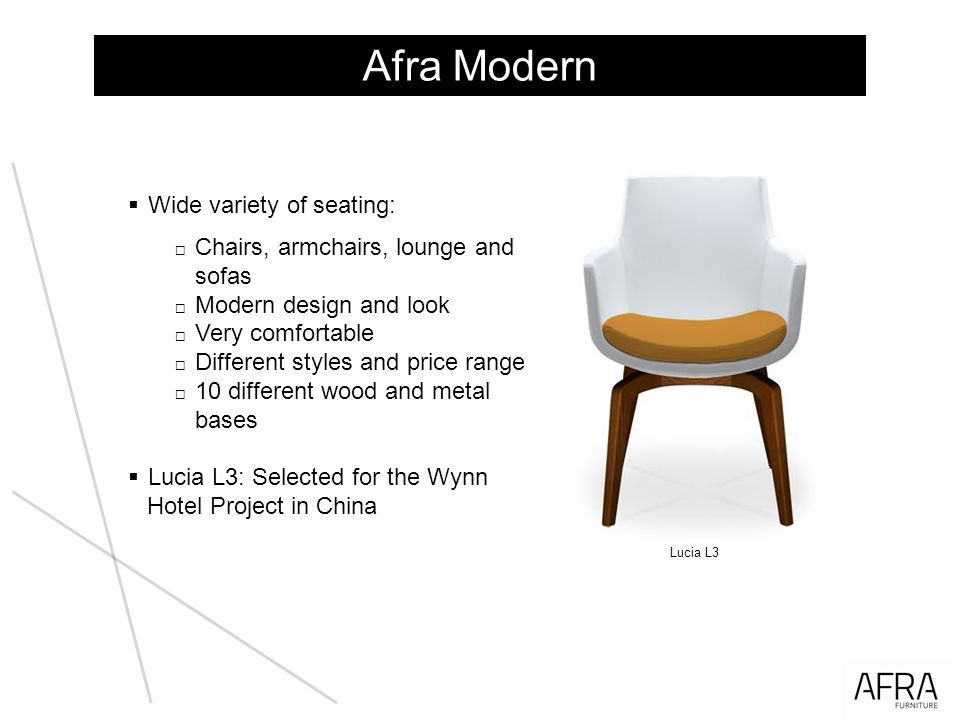 Afra Modern Wide variety of seating: