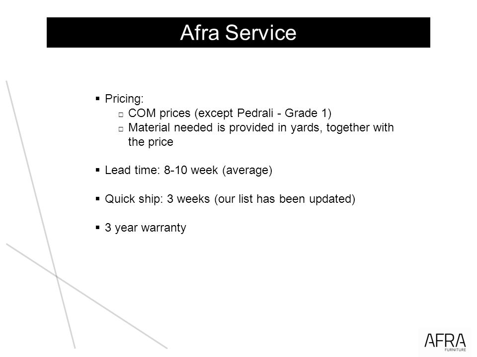 Afra Service Pricing: COM prices (except Pedrali - Grade 1)