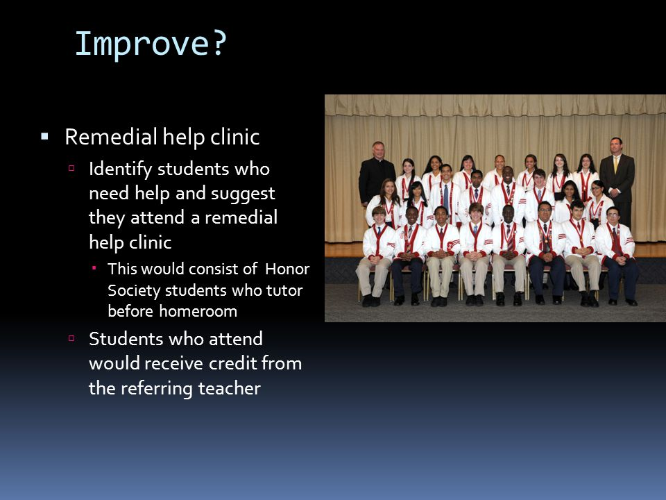 Improve Remedial help clinic