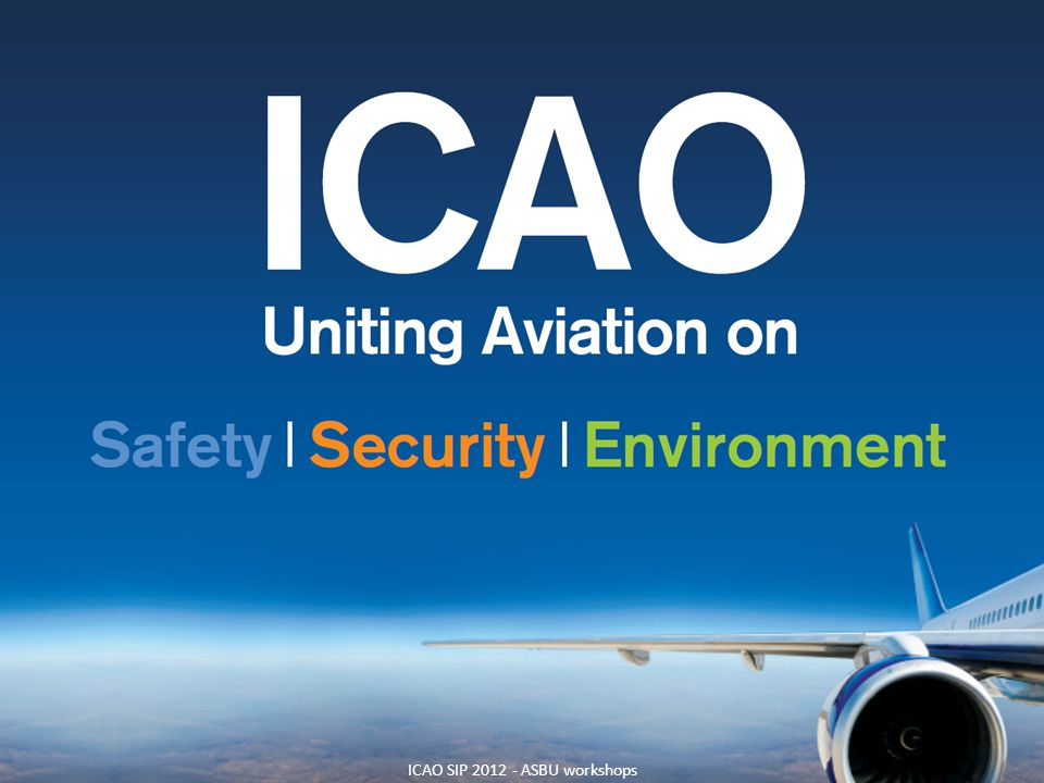 ICAO SIP ASBU workshops