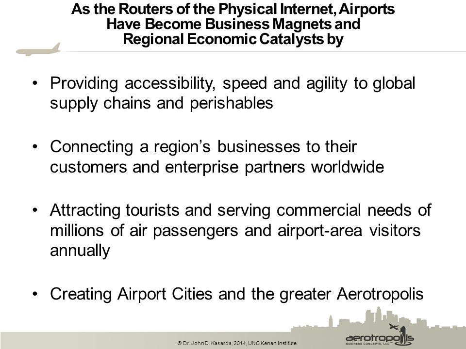 Creating Airport Cities and the greater Aerotropolis