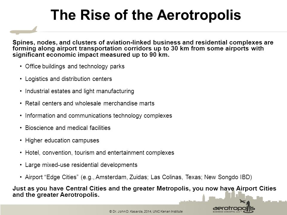 The Rise of the Aerotropolis