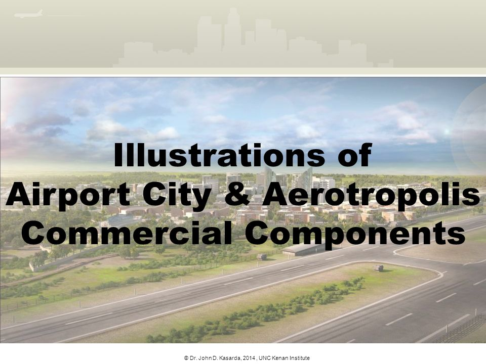 Illustrations of Airport City & Aerotropolis Commercial Components