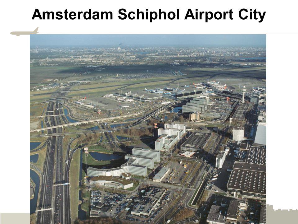 Amsterdam Schiphol Airport City