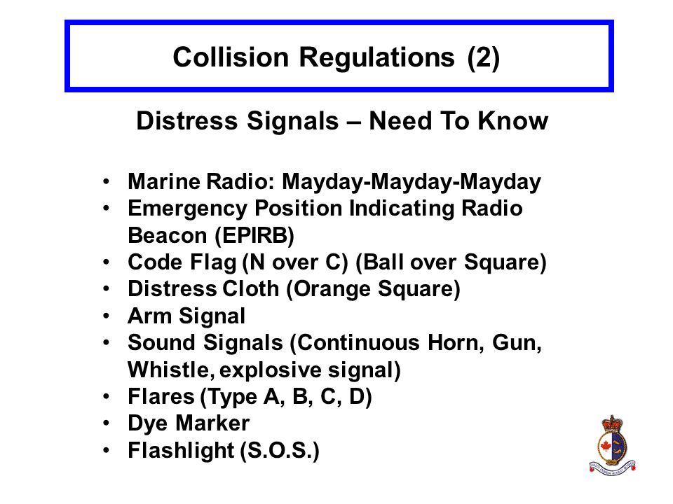 Collision Regulations (2) Distress Signals – Need To Know