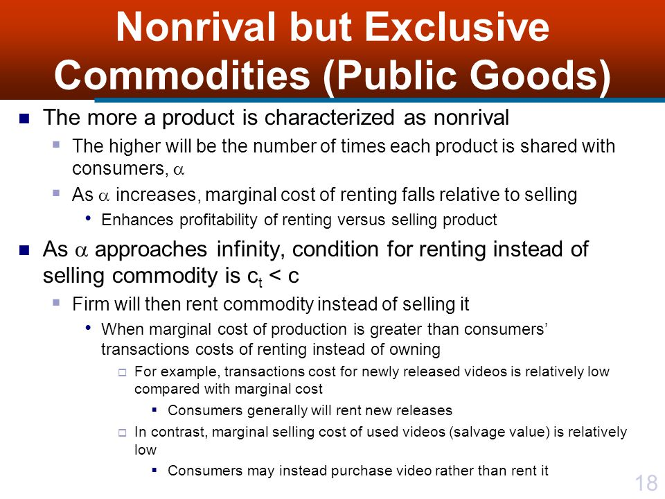 Nonrival but Exclusive Commodities (Public Goods)
