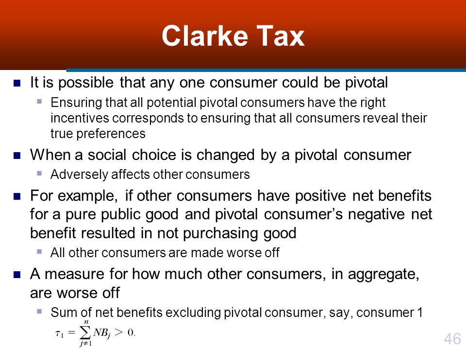 Clarke Tax It is possible that any one consumer could be pivotal