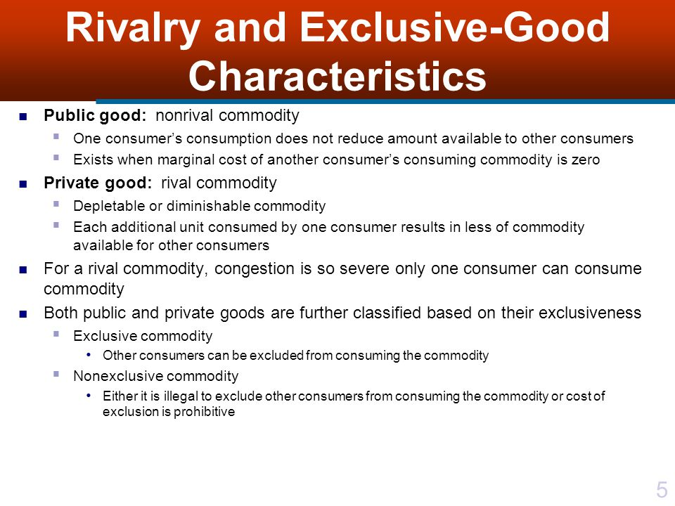 Rivalry and Exclusive-Good Characteristics