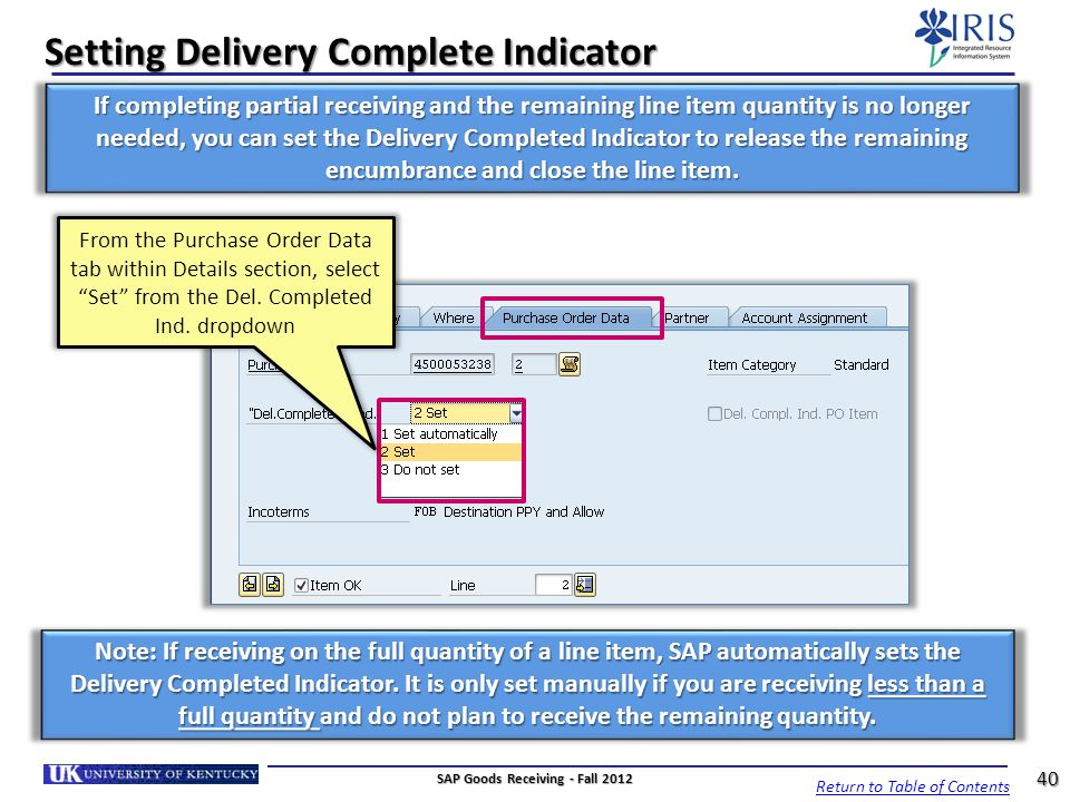 Setting Delivery Complete Indicator
